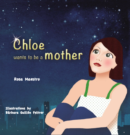Portada_CHLOE wants to be a mother_Editorial Chocolate