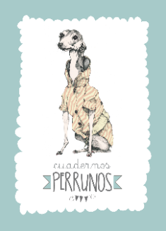 Cuaderno Perruno_Galgo_Editorial Chocolate